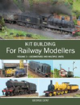 97668 Kit Building for Railway Modellers vol 2 By George Dent